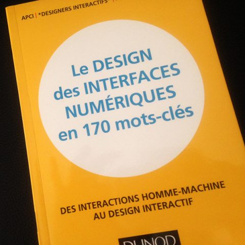 Editorial direction | 2013  Collaborative book gathering 170 définitions in the field of digital design  [in collaboration with Benoît Drouillat]